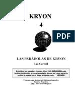 KRYON 4 - Las Parábolas de Kryon