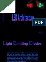 LED Architecture