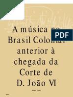 A Música No Brasil Colonial anterior à chegada da Corte de D. João VI