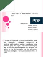 Liofilizados Albumina Y FVIII