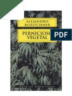 Pernicioso Vegetal - Alejandro Rozitchner