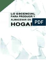 LO ESCENCIAL PARA PRODUCIR Y ALMACENAR EN EL HOGAR  - Manual