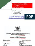 Dody Firmanda 2011 - Evidence-based Medicine (EBM), Penilaian Teknologi Kesehatan (Health Technology Assessment/HTA) dan Mutu Profesi Medis