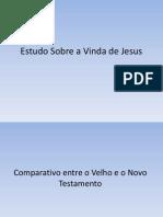 Estudo Sobre a Vinda de Jesus