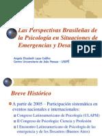 Las Perspectivas Brasileñas de la Psicología en Situaciones de Emergencias y Desastres