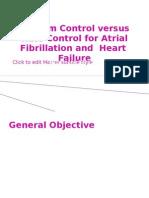 Rhythm Control Versus Rate Control for Atrial Fibrillation