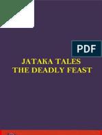 JATAKA TALES - THE DEADLY FEAST