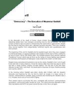 """""""Democracy"""" - The Execution of Muammar Gaddafi"""