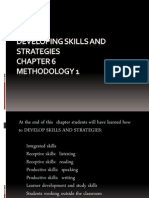 Developing Skills and Strategies