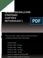 Developing Skills and Strategies