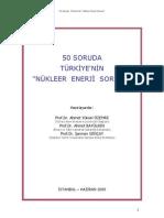 50 soruda turkiyenin nukleer enerji sorunu