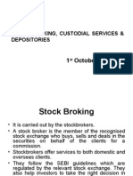 Stock Broking Custodial Services and Depositories