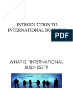 International BUSINESS--ToPIC 1--Introduction to International Business