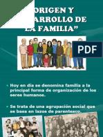 Origen y Desarrollo de La Familia