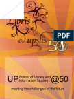 UP School of Library and Information Studies @ 50