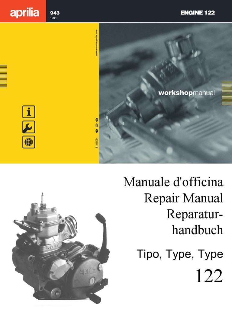 Aprilia 125 Rotax 122 Engine Repair Manual ITA,EnG,GER by Mosue | Motor Oil  | Mechanical Engineering