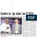 India Centre to Go Slow on It Sezs