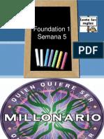 Foundation 1 Semana 5 PARTE 3 VLE