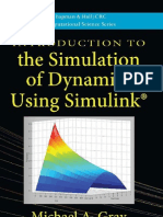 Introduction to the Simulation of Dynamics Using Simulink by Michael a. Gray
