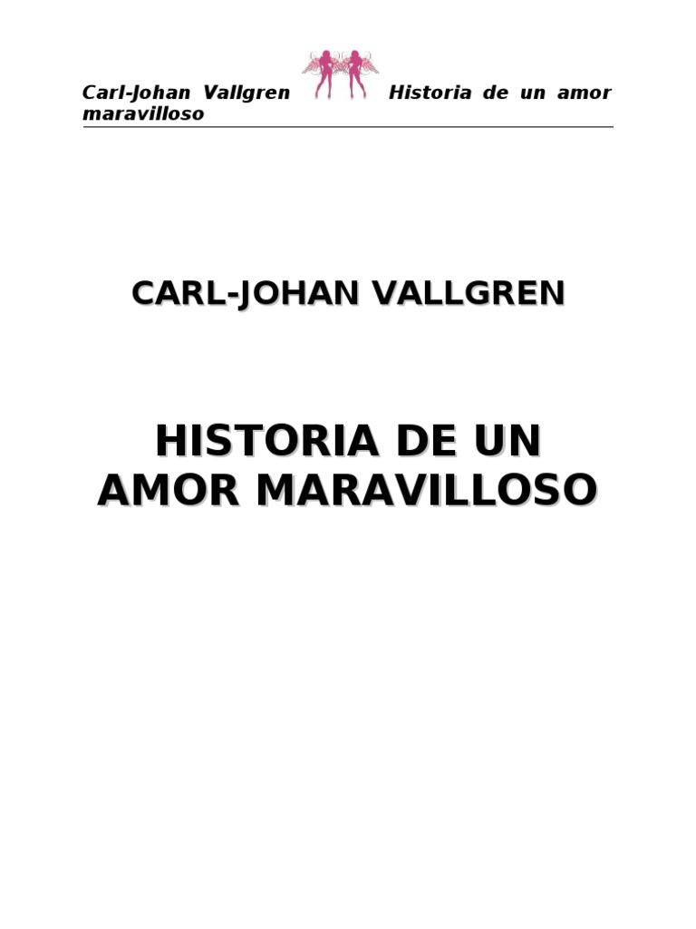 Vallgreen Carl Johan - Historia de Un Amor Maravilloso