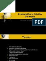 1 Producción y Edición