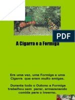 A Cigarra e a Formiga