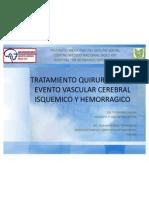 Manejo Quirurgico de Evc Isquemico y Hemorragico