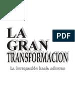 Bello, C.R.; La Gran Transformaci¢n