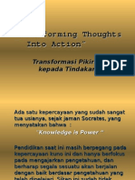 Transforming Thoughts Into Action