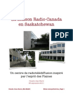 La maison Radio-Canada en Saskatchewan