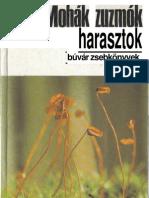 Simon-Huller - Mohák, Zuzmók, Harasztok