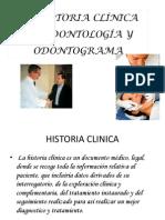 LA HISTORIA CLÍNICA EN ODONTOLOGÍA Y ODONTOGRAMA