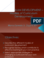 CURRICULUM DEVELOPMENT –Models of Curriculum Development