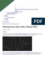 Filtering Sensor Data with a Kalman Filter — Interactive Matter