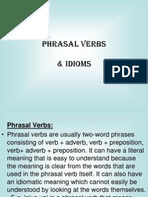 Phrasal Verbs & Idioms Ppt | Idiom | Object (Grammar)