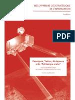 "Facebook, Twitter, Al-Jazeera et le ""Printemps arabe"" - 2011 - IRIS"