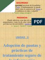 UNIDAD   I  (I) Adopción de pautas y prácticas de tratamiento seguro de la información(I)