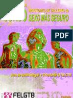 Revisión técnica y metodológica de los talleres sexo más seguro para homosexuales, bisexuales y HSH