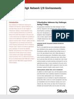Virtualizing High Network IO Environments