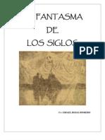 El fantasma de los siglos - Israel Rojas Romero