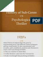 History of Sub-Genre Psychological Thriller
