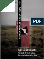 Libro Scalabrini Ortiz - Historia de Los Ferrocarriles Argentinos