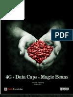 4G + Data Caps = Magic Beans