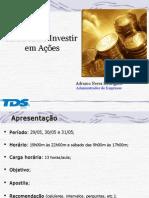 Saiba Como Investir - 2008