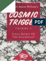 Robert Anton Wilson - Cosmic Trigger I - The Final Secret of the Illuminati