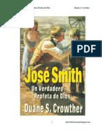 JOSÉ SMITH Un Verdadera Profeta de Dios - Duane S. Crowther