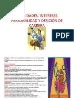 HABILIDADES, INTERESES, PERSONALIDAD Y DESICIÓN DE