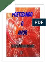 Luiz Carlos Rodrigues Poetizando o Amor