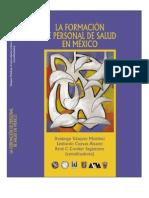 La Formacin Del Personal de Salud en Mxico[1]
