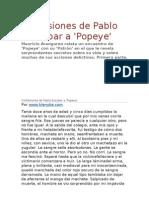 Confesiones de Pablo Escobar a Popeye